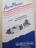 Planche De Décals Additionnels AEROMASTER 1/48e N° 48-031  ROYAL NETHERLANDS ESAT INDIES AIR CORPS   , Complète Et Non C - Airplanes