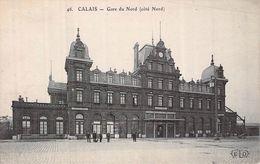 C P A [62] Pas De Calais > Calais GARE DU NORD - Calais
