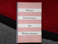 Kleiner Katechismus Der Weltrevolution / éditions De 1957 - Christianisme