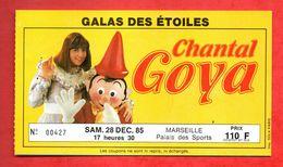Ancien Billet De Concert Chantal GOYA -  Décembre 1985  (Voir Photo) - Tickets D'entrée