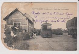 CPA Très Mauvais état ! - LANOUAILLE - Gare Des Tramways - Altri Comuni