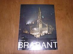 BRABANT Revue N° 6 1983 Régionalisme Brabant Wallon Bruxelles Amédée Lynen Art Naïf Ilot Pachéco Route Six Vallées - Bélgica