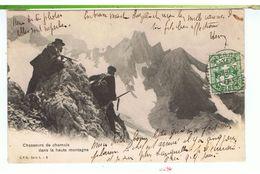 CPA-1907-SUISSE-CHASSEURS DE CHAMOIS DANS LA HAUTE MONTAGNE-VOIR TAMPONS DE SIERRE ET MONTANA-VERMALA- - VS Valais