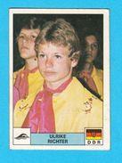 PANINI OLYMPIC GAMES MONTREAL '76. No. 255. ULRIKE RICHTER Germany Swimming Juex Olympiques 1976 * Yugoslav Edition - Natation