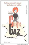 """BUVARD LE GAZ """"CUISINE AU GAZ """" LA FRANCE...... - Electricity & Gas"""