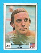 PANINI OLYMPIC GAMES MONTREAL '76. No. 246 TIM SHAW - USA Swimming Juex Olympiques 1976 * Yugoslav Edition - Swimming