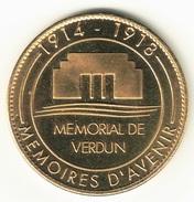Medaille Arthus Bertrand 55.Fleury Douaumont - Mémorial De Verdun 2005 SD - Arthus Bertrand