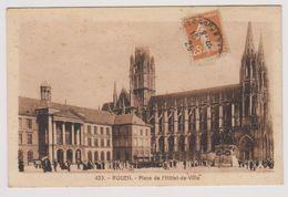 """ROUEN - Place De L'Hôtel De Ville - (433 - Cartes """"La Cigogne"""", Rouen) - Rouen"""