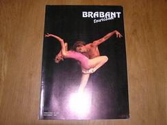 BRABANT Revue N° 5 6 1986 Régionalisme Brabant Béjart Chaumont Gistoux Jette Diligem Biscuiterie Abbaye Villers Nivelles - Cultural