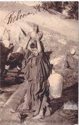 Scénes Et Types Jeune Fille Arabe à La Fontaine - Women