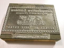MAT25 - Matrice Ancienne ETIQUETTE DE BEURRE DE LA LAITERIE DE COUSSEY - Vosges 88 - Plaques Publicitaires