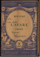 Classiques Larousse  -  Moliere  -  L`Avare  -  Comedie  -  Von 1949 - Bücher, Zeitschriften, Comics