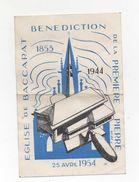 Cpa  De BACCARAT Bénédiction De La Premiére Pierre De L'église 1954 - Baccarat