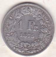 Suisse .1 Franc En Argent 1875 B - Schweiz