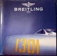 BREITLING GROS CATALOGUE DE MONTRES LUXUEUX 170  PAGES ILLUSTREES DE PLUS DE 200  MODELES  AVEC PRIX  2003 PAPIER GLACE - Unclassified