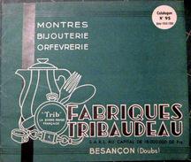 BESANCON BIJOUX OR ARGENT ORFEVRERIE CATALOGUE TRIBAUDEAU MONTRES  MENAGERE CHEVALIERE MEDAILLES DECORATION 1950 - Bijoux & Horlogerie