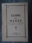 COUPS DE MASSU  N° 3 INDOCHINE BULLETIN DE LIAISON  DE LA 2 E D B  D.B  SAIGON  2 ME - Geschiedenis