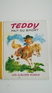 TEDDY FAIT DU SPORT  Les Albums Roses - Contes