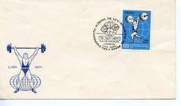 PERU  -    1971 Airmail - The 25th World Weightlifting Championships, Huampani, Lima    FDC2484 - Pérou