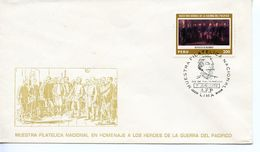 PERU  -    1979 Heroes Of The Pacific War    FDC2485 - Peru