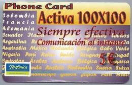 ES.- Telefonica De Espana. Phone Card. Activa 100x100. Siempre Efectiva. Cominication Al Instante. 5 €. - Spanje