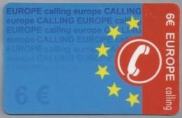 ES.- Telefonica De Espana. Phone Card. 6 € EUROPE Calling. - Spanje