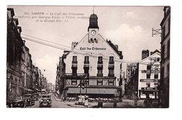 76 Dieppe Le Café Des Trinunaux Transformé Par Georges Veray Et La Grande Rue Vieille Voiture Automobile - Dieppe