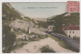 BESANCON BEURE - Edition Liard - La Route Du Bout Du Monde / Doubs - Besancon