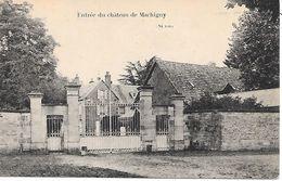 SAINT SULPICE ( 58 ) - MACHIGNY - Entrée Du Château - Other Municipalities