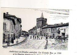 01 AMBERIEUX EN DOMBES Autrefois Grande Rue 1900, Donjon, Reproduction Carton Format 19x13 Cm Illustrateur Poizat - France