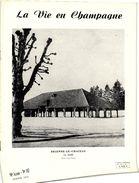 Revue La Vie En Champagne    BRIENNE  Le Chateau  La Halle La Foret D Orient - Autres Communes