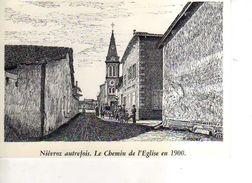 01 NIEVROZ Autrefois Chemin Et Eglise 1900  Reproduction Carton Format 19x13 Cm Illustrateur Poizat - France