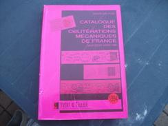 Catalogues  Des  Obliterations  Mecaniques  De  France:Yvert   Et  Tellier/Gerard  Dreyfuss - France