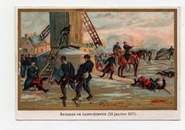CHROMO  Guerre De 1870 Bataille De Saint Quentin (18 Janvier 1871) Moulin à Vent - Non Classés