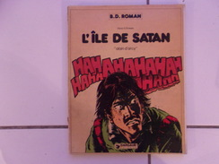 Bd Hans G Kresse L' ILE DE SATAN 'Alain D'Arcy' Eo Dargaud 1982 - Books, Magazines, Comics