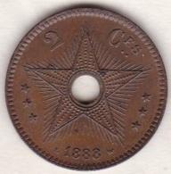 CONGO BELGE . 2 CENTIMES 1888 . LEOPOLD II - Congo (Belga) & Ruanda-Urundi
