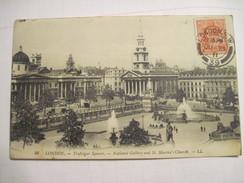 CPA  LONDON Trafalgar Square National Gallery And St. Martin's Church  1911 T.B.E. - Trafalgar Square