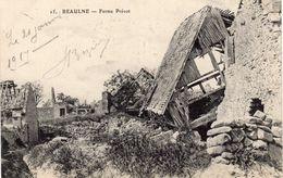 Beaulne 02 Aisne Guerre 1914-1917, Ferme PREVOT - Guerre 1914-18