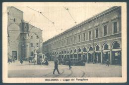 BOLOGNA Logge Del Pavaglione Tram - Bologna