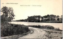 60 PRECY SUR OISE - Vue Du Chemin De Halage - Précy-sur-Oise