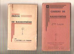 PRECIS DE RADIESTHESIE Par J. Cuyvers Et R. Taelens + 2ème Leçon ( Commentaires Du Précis) S.d.- RARE - - Esotérisme