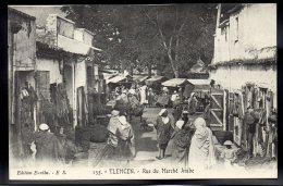 ALGERIE - TLEMCEN - Rue Du Marché Arabe - Tlemcen