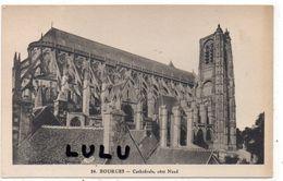 DEPT 18 : édit. A Auxenfans A Bourges N° 24 : Cathédrale Coté Nord A Bourges - Bourges