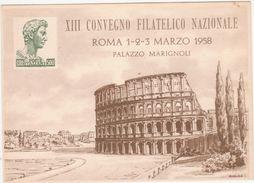 324 - XIII CONVEGNO FILATELICO NAZIONALE ROMA 1958 PALAZZO MARIGNOLI - Borse E Saloni Del Collezionismo
