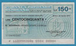ITALIA BANCA POPOLARE DI MILANO 150 LIRE 20.04.1977 ASSEGNO CIRCOLARE - Andere