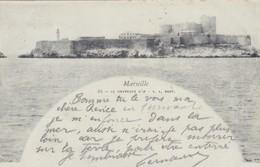 13 / MARSEILLE / LE CHATEAU D IF / LACOUR 64 / 1899 - Marseilles