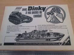 DINKY TOYS : LANCE ROQUETTES ET BATEAU PATROUILLEUR  Pour  Collectionneurs .. PUBLICITE  ; Format : 1/2 PAGE A4 - Tanks