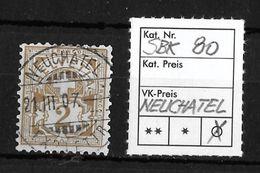 1906 ZIFFERMUSTER FASERPAPIER WASSERZEICHEN → SBK-80  ►NEUCHATEL◄ - Oblitérés