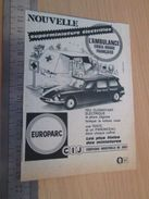 Pour  Collectionneurs .. PUBLICITE  ; Format : Voir Règle Sur Photo  VOITURE MINIATURE MARQUE CIJ EUROPARC SIMCA 1000 - CIJ