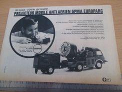 Pour  Collectionneurs .. PUBLICITE  ; Format : 1/2 Page A4  VOITURE MINIATURE MARQUE CIJ EUROPARC CAMION PROJECTEUR - CIJ